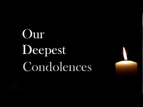 Our Deepest Condolences